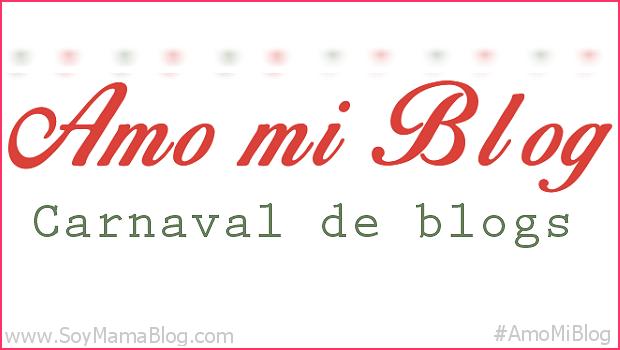 Carnaval de blogs Amo Mi Blog